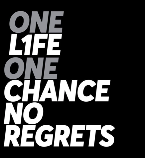 One Life Fitness One Chance No Regrets